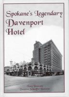 Cover image for Spokane's legendary Davenport Hotel