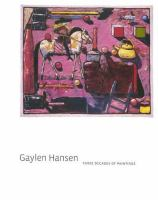 Cover image for Gaylen Hansen : three decades of paintings