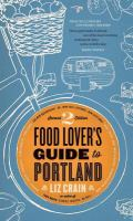 Cover image for The food lover's guide to Portland