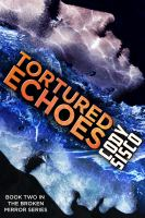 Cover image for Tortured echoes