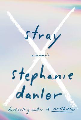Cover image for Stray : a memoir