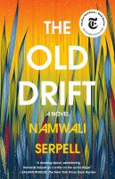 Cover image for The Old Drift : a novel