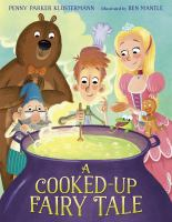 Cover image for A cooked-up fairy tale
