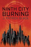 Cover image for Ninth City burning