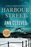 Cover image for Harbour Street : a Vera Stanhope mystery