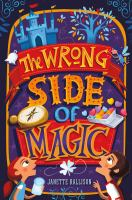 Cover image for The wrong side of magic