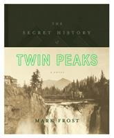 Cover image for The secret history of Twin Peaks