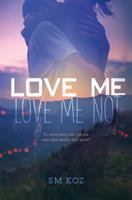 Cover image for Love me, love me not