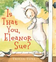 Cover image for Is that you, Eleanor Sue?