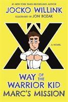 Cover image for Way of the warrior kid. Marc's mission