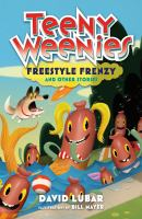 Cover image for Teeny weenies. Freestyle frenzy and other stories