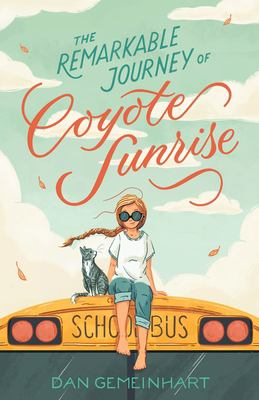 Cover image for The remarkable journey of Coyote Sunrise