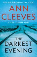 Cover image for The Darkest Evening: A Vera Stanhope Novel