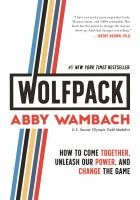 Cover image for Wolfpack : how to come together, unleash our power, and change the game