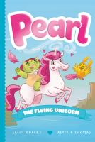 Cover image for Pearl the flying unicorn