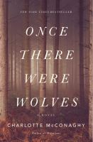 Cover image for Once there were wolves : a novel
