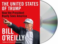 Cover image for The United States of Trump : how the president really sees America