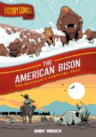 Cover image for The American bison : the buffalo's survival tale