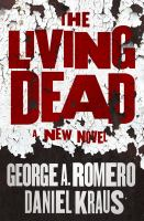 Cover image for The living dead : a new novel