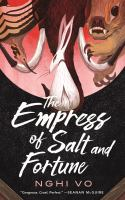 Cover image for The empress of salt and fortune