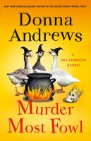 Cover image for Murder most fowl : a Meg Langslow mystery