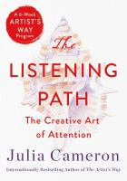 Cover image for The listening path : the creative art of attention