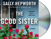 Cover image for The good sister : a novel
