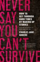 Cover image for Never say you can't survive