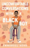 Cover image for Uncomfortable Conversations with a Black Boy