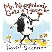 Cover image for Mr. Nogginbody gets a hammer
