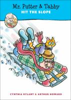 Cover image for Mr. Putter & Tabby hit the slope.