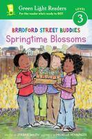 Cover image for Bradford Street buddies. Springtime blossoms