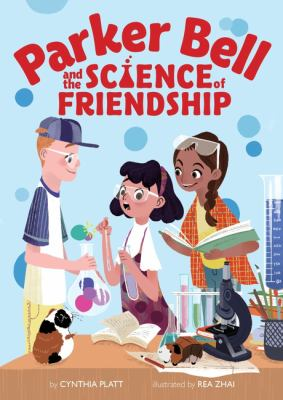 Cover image for Parker Bell and the science of friendship