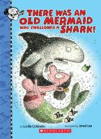 Cover image for There was an old mermaid who swallowed a shark!