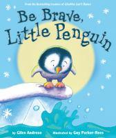 Cover image for Be brave, little penguin