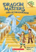 Cover image for Dragon masters. Chill of the ice dragon