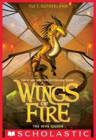Cover image for Wings of fire. The hive queen