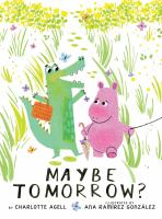 Cover image for Maybe tomorrow?
