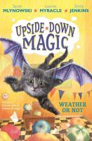 Cover image for Upside-down magic. Weather or not