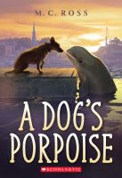Cover image for A dog's porpoise