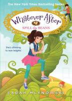 Cover image for Whatever after. Spill the beans