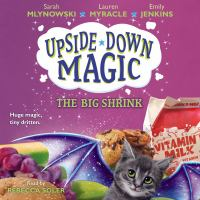 Cover image for Upside-down magic. The big shrink
