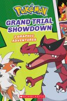 Cover image for Pokémon. Grand trial showdown : 2 graphic adventures