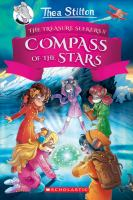 Cover image for Thea Stilton and the treasure seekers. Compass of the stars