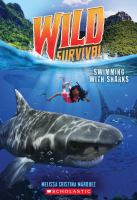 Cover image for Wild survival. Swimming with sharks