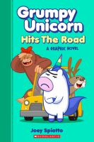 Cover image for Grumpy Unicorn. Hits the road : a graphic novel