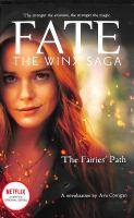 Cover image for Fate: the Winx saga. The fairies' path