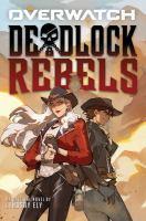 Cover image for Overwatch. Deadlock rebels