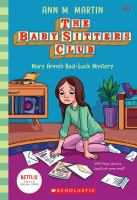 Cover image for The Baby-sitters Club. Mary Anne's bad-luck mystery