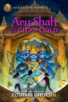 Cover image for Aru Shah and the city of gold